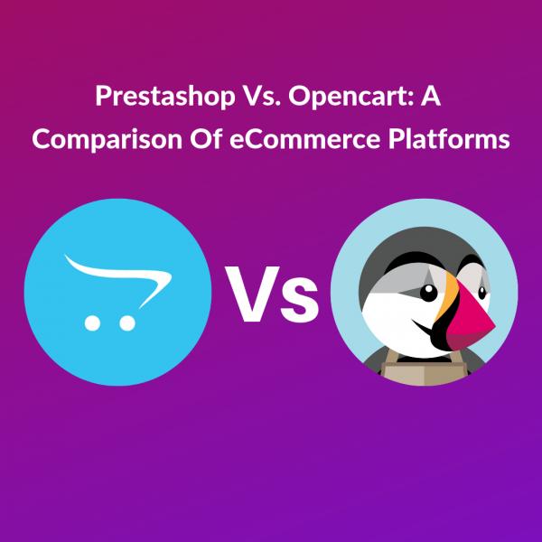 PrestaShop Vs OpenCart Σύγκριση πλατφορμών